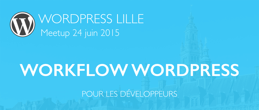Meetup WordPress Lille
